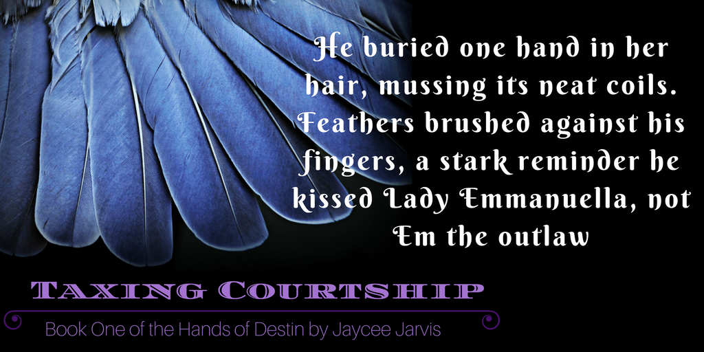 qoute from Taxing Courtship: Book One of the Hands of Destin by Jaycee Jarvis